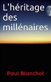 L'héritage des millénaires